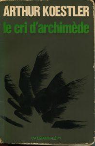 Koestler Arthur Le cri dArchimede